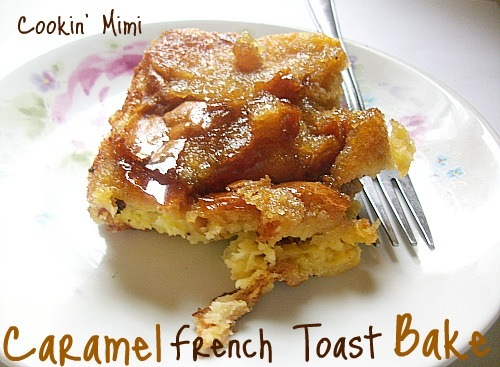 Caramel French Toast Bake
