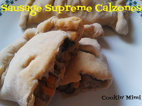 Sausage Supreme Calzones Freezer Friendly | Cookin' Mimi