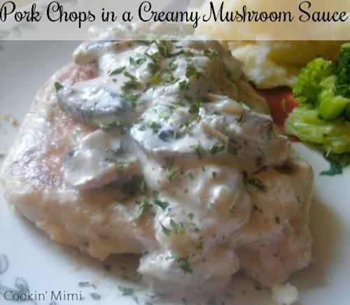 pork chops in a creamy mushroom sauce