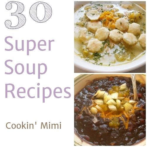 30 soup recipes perfect for chilly evenings.